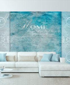 Fotobehang - Home, where you ...-1