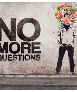 Fotobehang - No more questions-2