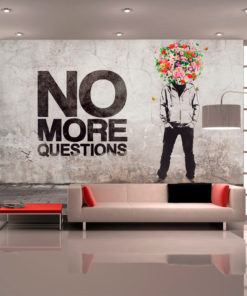 Fotobehang - No more questions-1