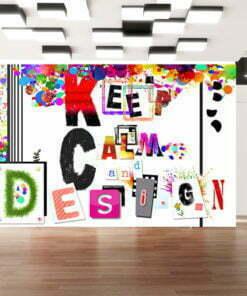Fotobehang - Keep Calm and Design-1