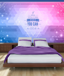 Fotobehang - If you can dream it, you can do it!-1